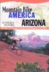 Mountain Bike America: Arizona (Mountain Bike America Guides)